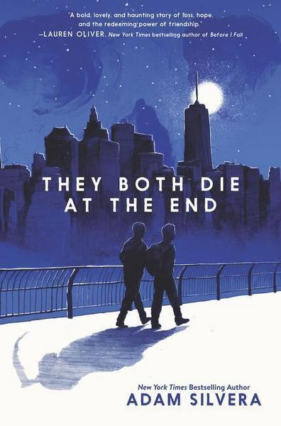 They Both Die at the End / Am Ende sterben wir sowieso (Adam Silvera)