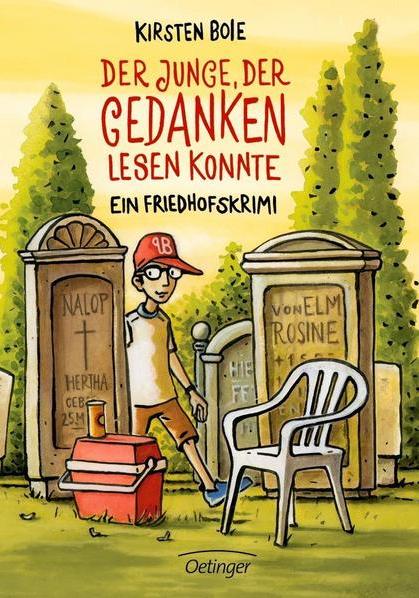 Der Junge, der Gedanken lesen konnte – ein Friedhofskrimi (Kirsten Boie)